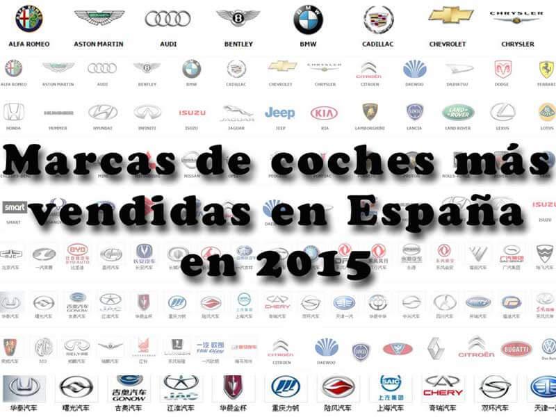 Marcas De Coches Más Vendidas En España En 2018 Frente Al 2015